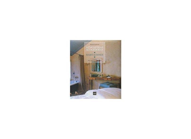 Atmosferas Acogedoras Habitaciones - Jessica Lawson - 9788496099418