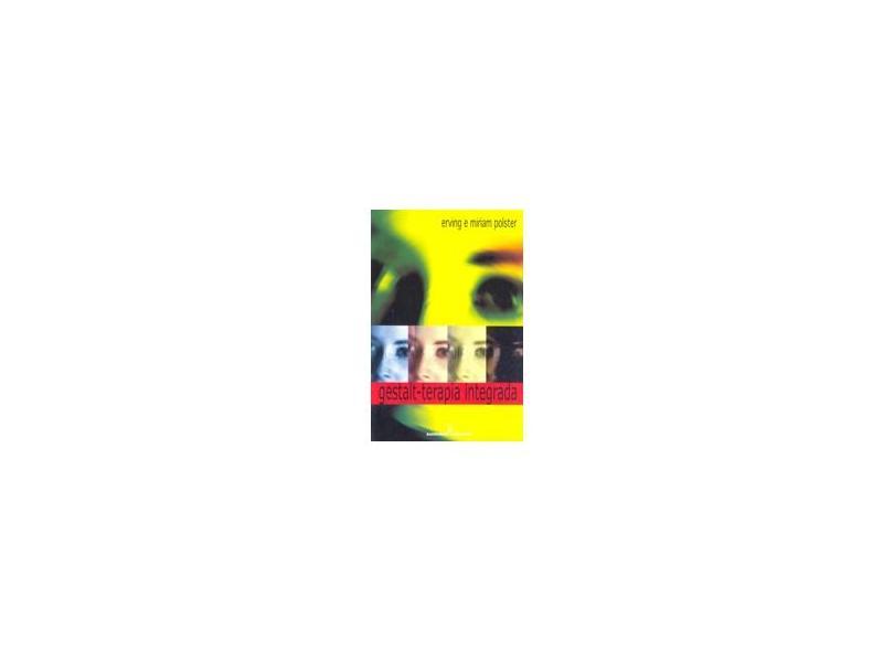 Gestalt - Terapia Integrada - Polster, Erving - 9788532307590