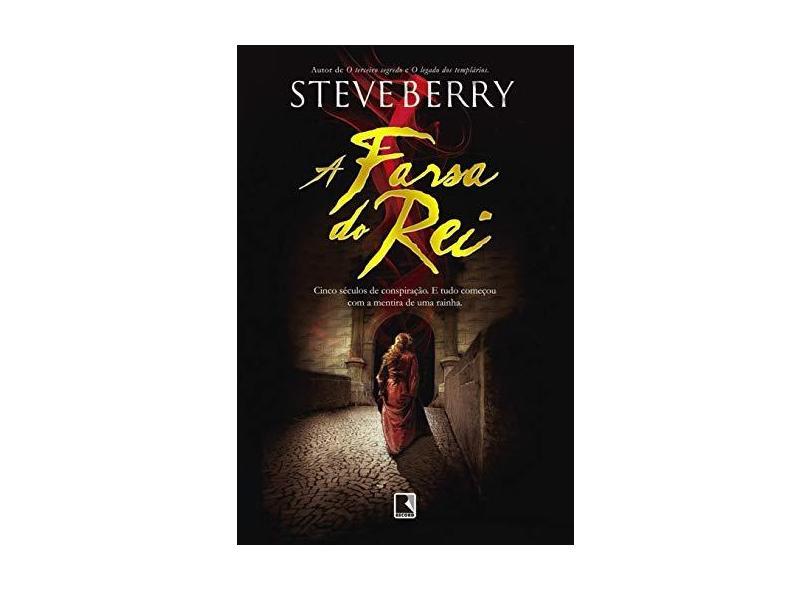 A Farsa do Rei - Berry, Steve; - 9788501106506