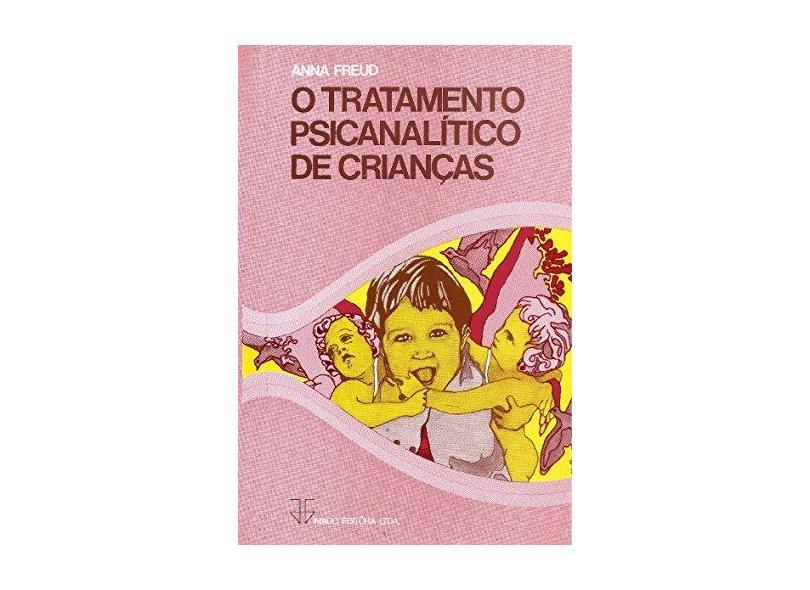 """O Tratamento Psicanalitico De Crianças - """"freud, Anna"""" - 9788531208799"""