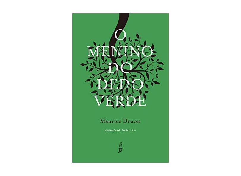 Menino do Dedo Verde, O - Maurice Druon - 9788503013222