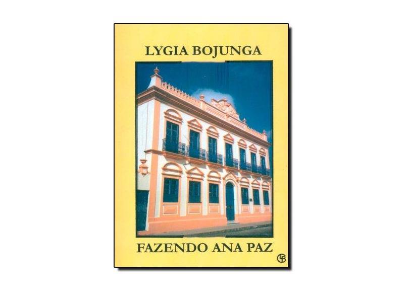 Fazendo Ana Paz - Bojunga, Lygia - 9788589020121