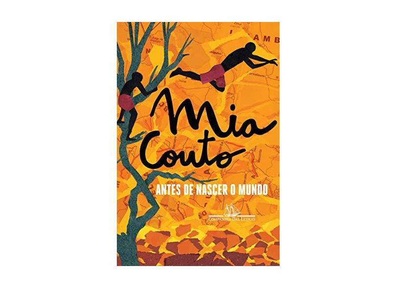 Antes de Nascer o Mundo - Nova Capa - Mia Couto - 9788535928051