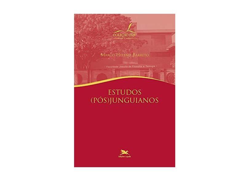 Estudos (pós) Junguianos - Marco Heleno Barreto - 9788515045310