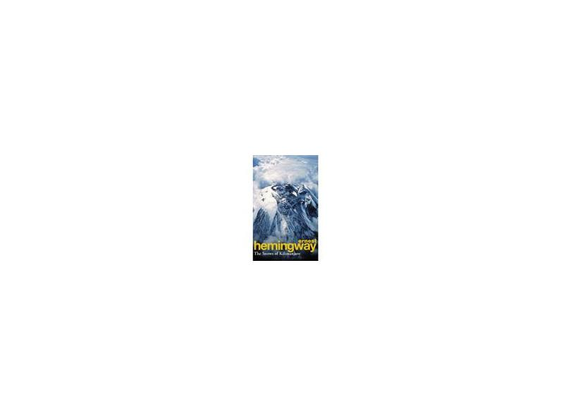 """The Snows Of Kilimanjaro And Other Stories - """"hemingway, Ernest"""" - 9780099908807"""