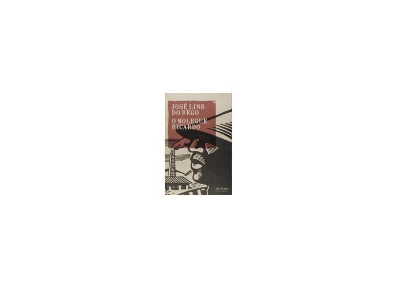 O Moleque Ricardo - Rego, Jose Lins Do - 9788503010559