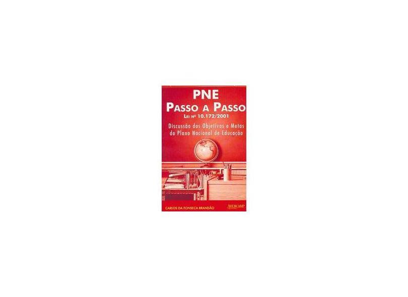 Pne Passo a Passo - Lei Nº 10.172/2001 - Brandão, Carlos Da Fonseca - 9788589311335