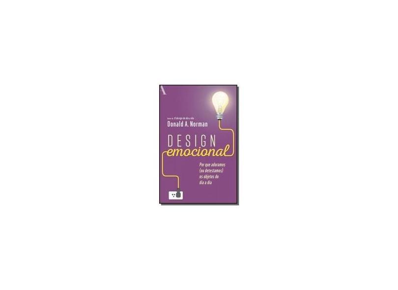 Design Emocional - Donald A. Norman - 9788532523327