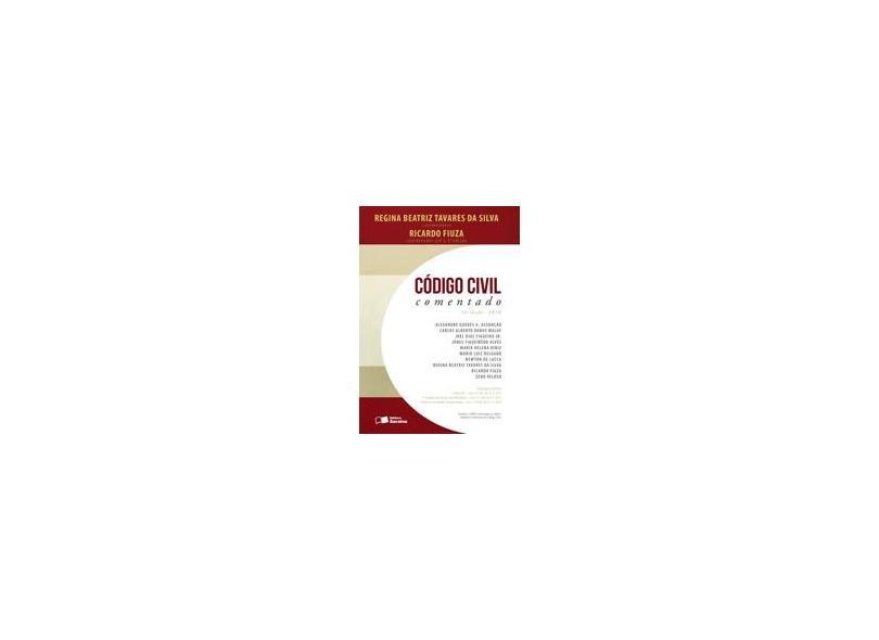 Código Civil Comentado - 10ª Ed. 2016 - Fiuza, Ricardo;tavares Da Silva, Regina Beatriz; - 9788502627895