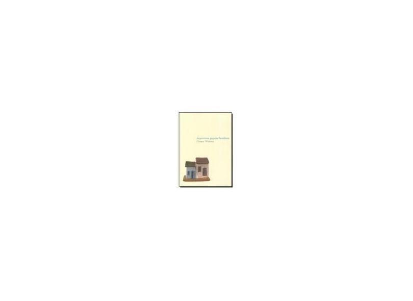 Arquitetura Popular Brasileira - 2ª Ed. 2012 - Weimer, Gunter - 9788578275044