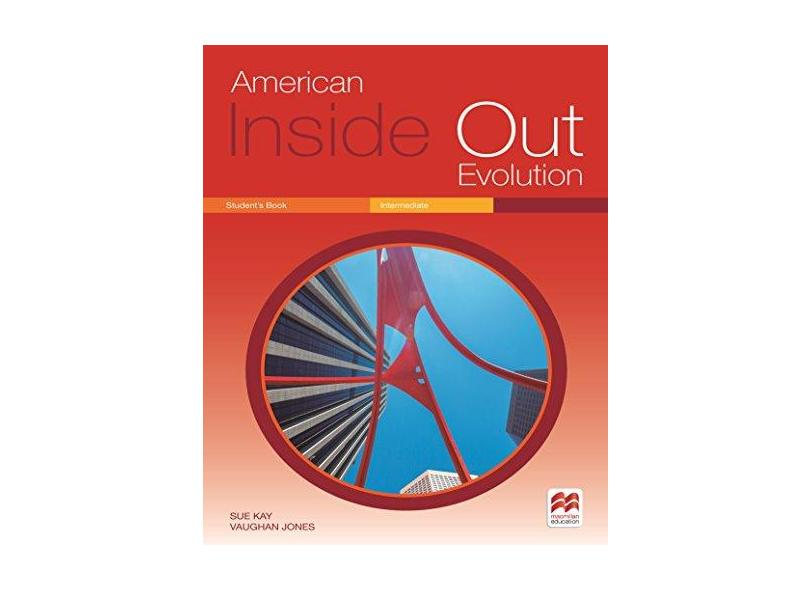American Inside Out Evolution Student'S Book. Intermediate - Sue Kay - 9786074736403