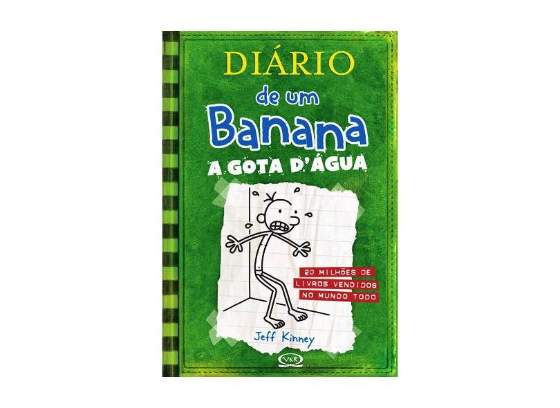 Diário de um Banana 3 - A Gota D' Água - Kinney, Jeff - 9788576832294
