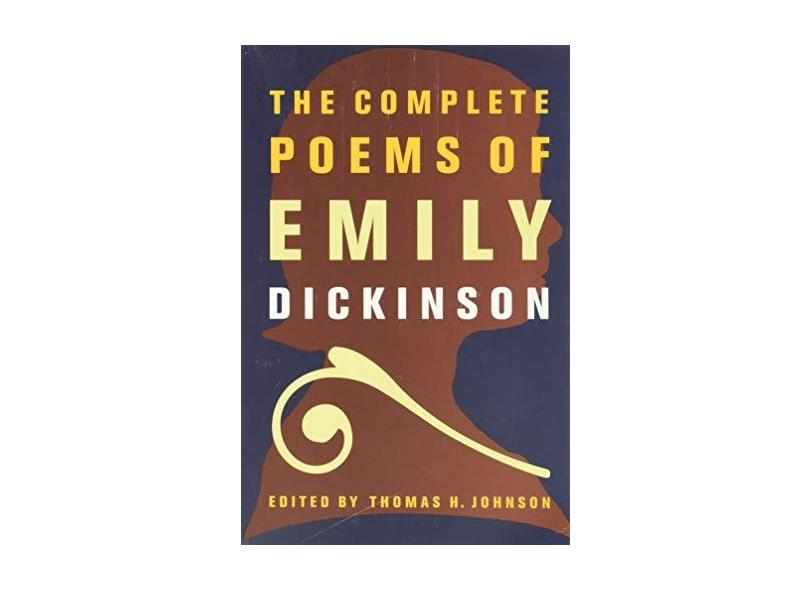 The Complete Poems of Emily Dickinson - Capa Comum - 9780316184137