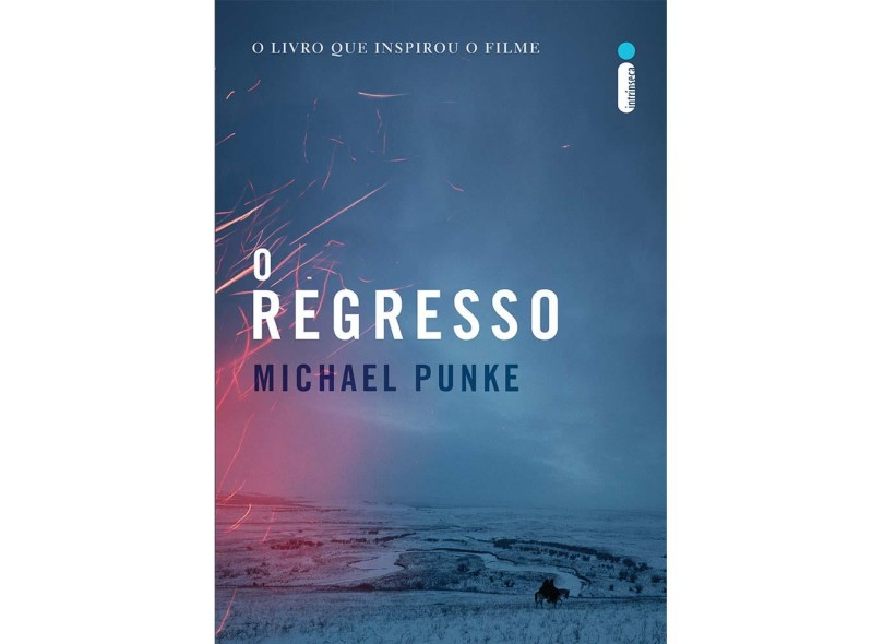 O Regresso - Michael Punke - 9788580578591