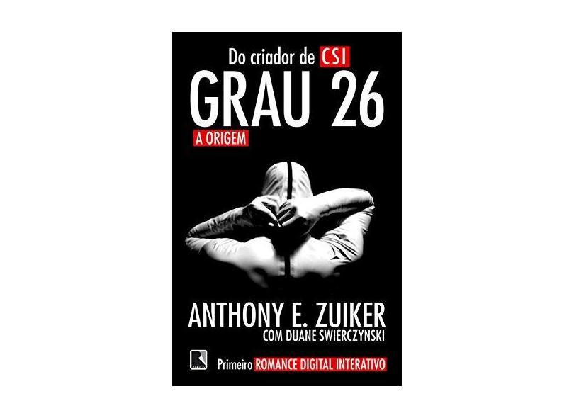 Grau 26 - A Origem - Swierczynski, Duane; Zuiker, Anthony E. - 9788501088833