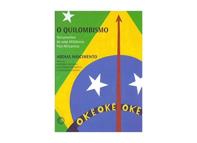 O Quilombismo - Abdias Nascimento - 9788527311496