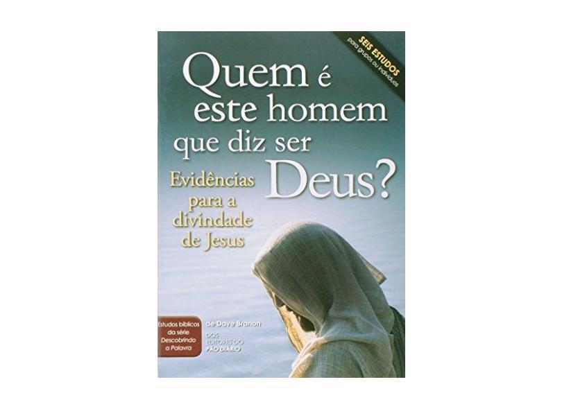 Quem e Este Homem que Diz Ser Deus? - Capa Comum - 9781604856583