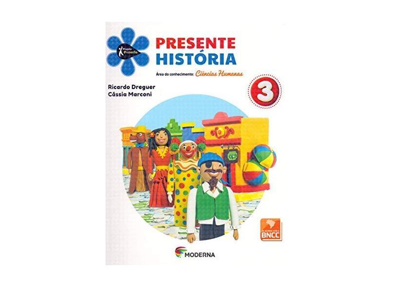 Projeto Presente. História. 3º Ano - Vários Autores - 9788516114329