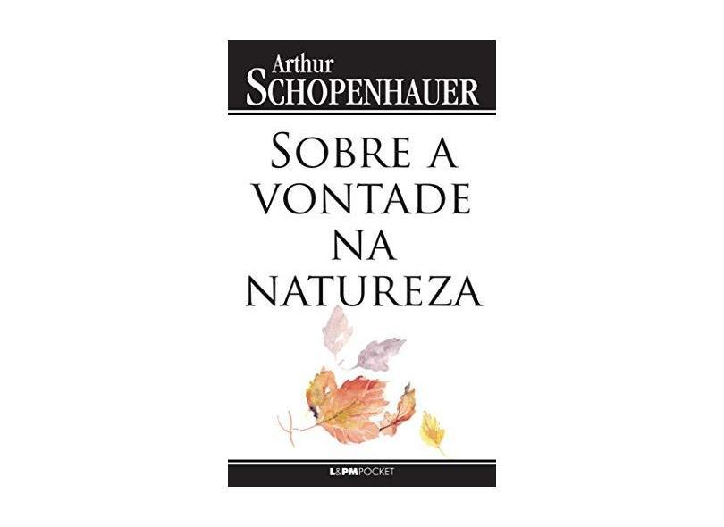 Sobre a Vontade na Natureza - Arthur Schopenhauer - 9788525428882