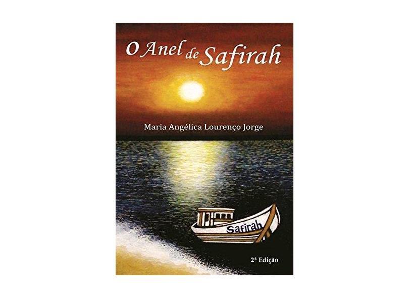 O Anel de Safirah - Maria Angélica Lourenço Jorge - 9788556976093