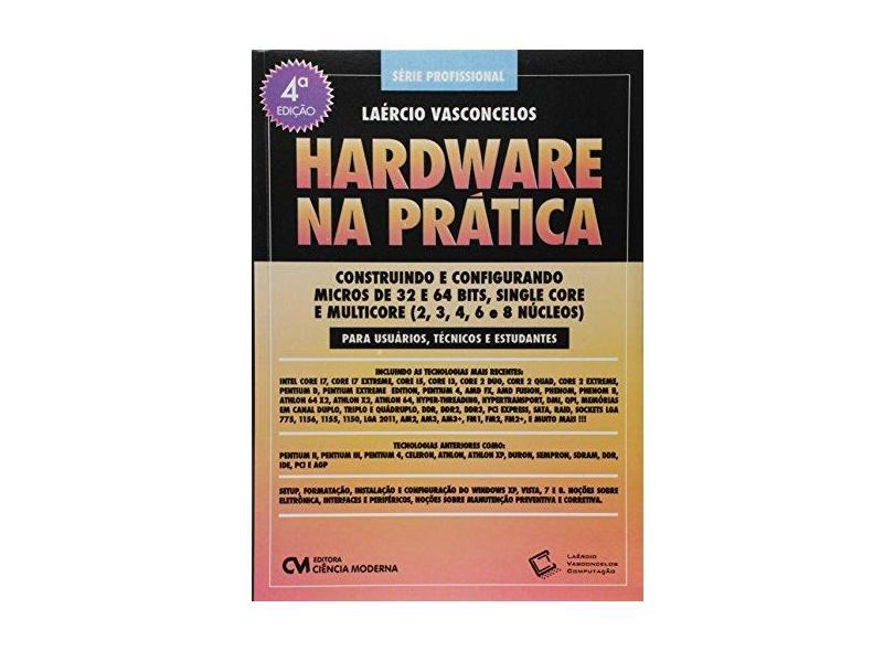 Hardware na Prática - Robison Cris Brito - 9788539908929