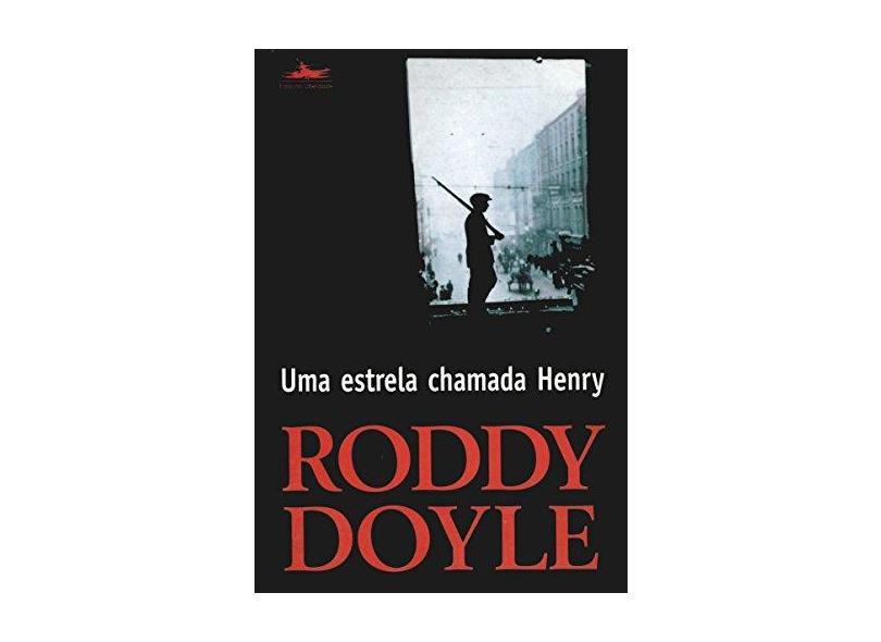 Uma Estrela Chamada Henry - Doyle, Roddy - 9788574480411