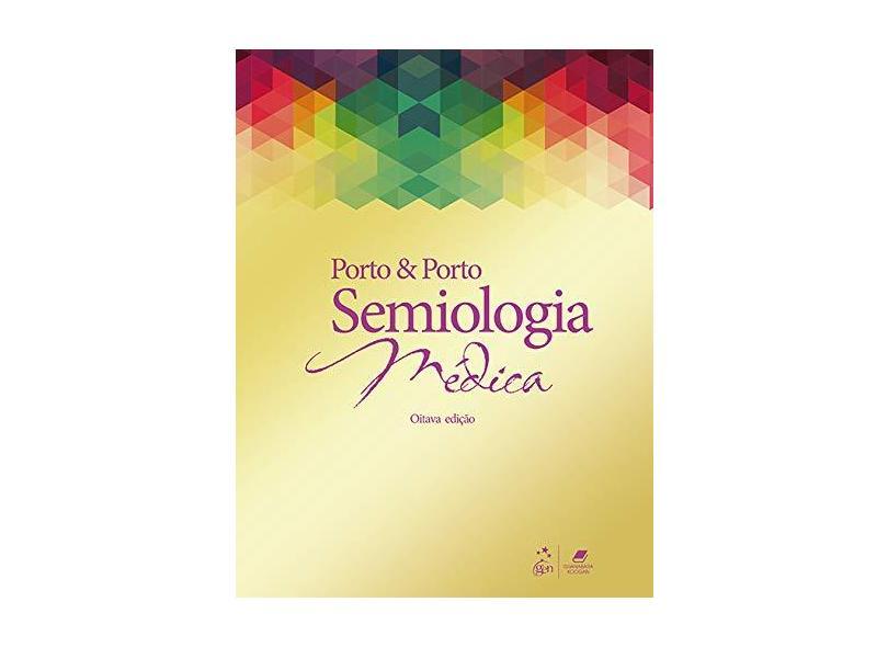 Semiologia Médica - Celmo Porto - 9788527734714