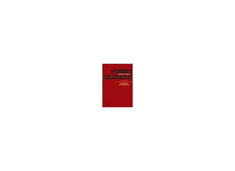 Nobres Selvagens - Chagnon, Napoleon A. - 9788568493038