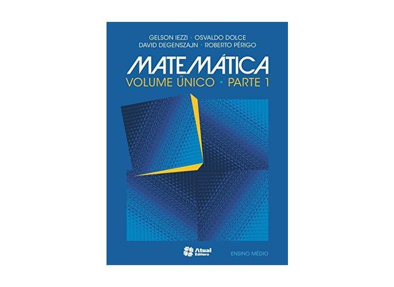 Matemática - Volume Único - Gelson Iezzi - 9788535720068