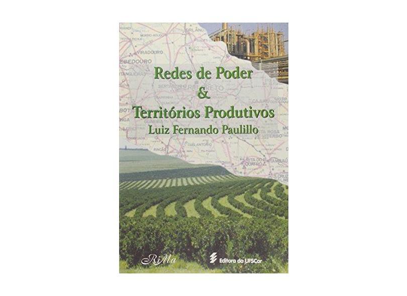 Redes De Poder E Territórios Produtivos - Paulillo. Luiz Fernando - 9788586552090