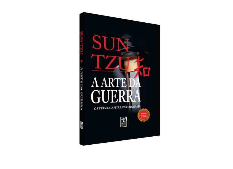 A Arte da Guerra - Os Treze Capítulos Originais - Sun Tzu - 9788560018000