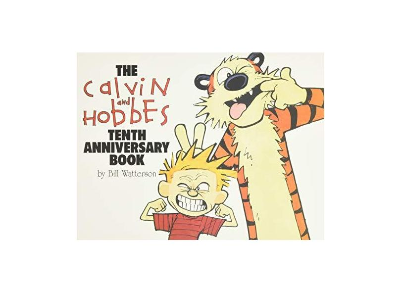 The Calvin and Hobbes Tenth Anniversary Book - Capa Comum - 9780836204384
