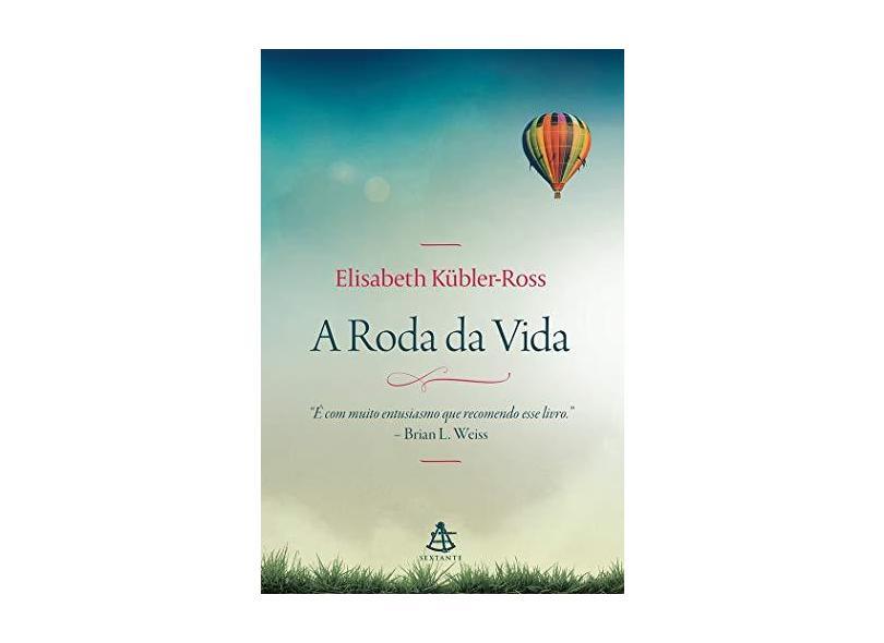 A Roda da Vida - Elisabeth Kübler-ross - 9788543104546