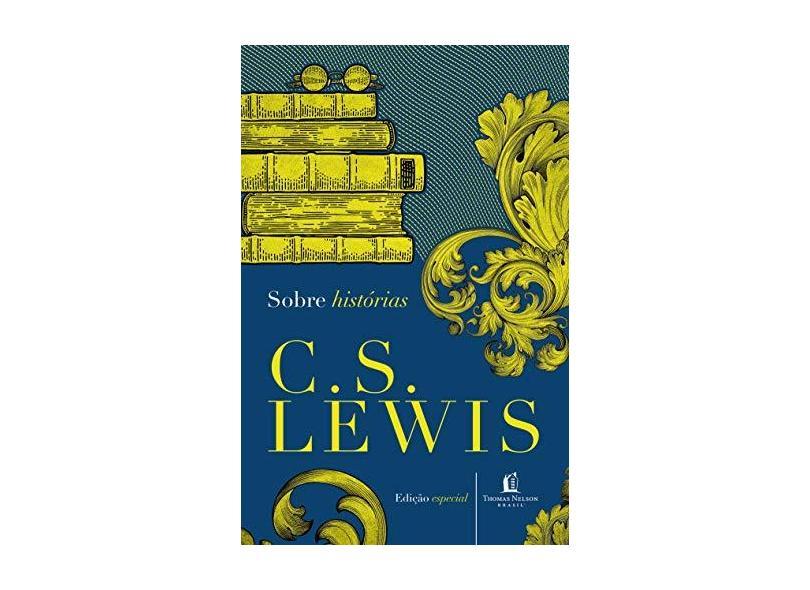 Sobre Histórias - Lewis, C. S. - 9788578606572