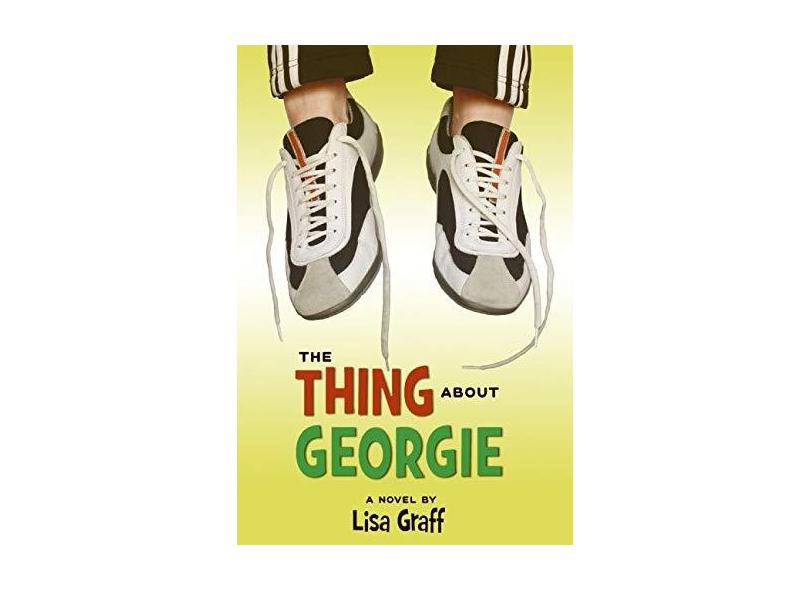The Thing about Georgie - Lisa Graff - 9780060875916