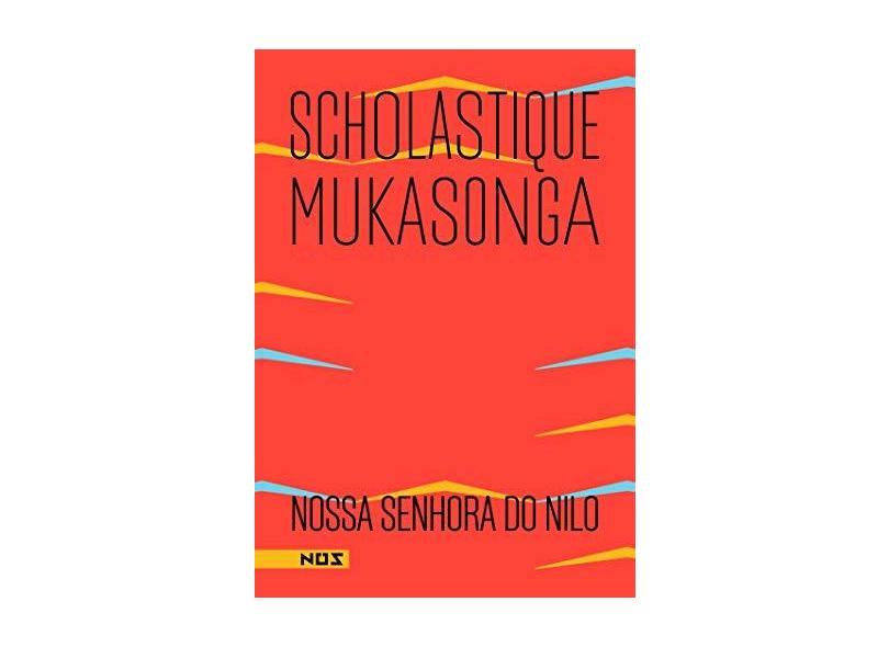 Nossa Senhora do Nilo - Scholastique Mukasonga - 9788569020202
