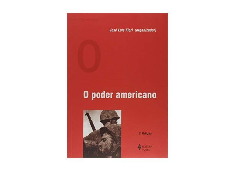 O Poder Americano - Jose Luis Da Costa Fiori - 9788532630971