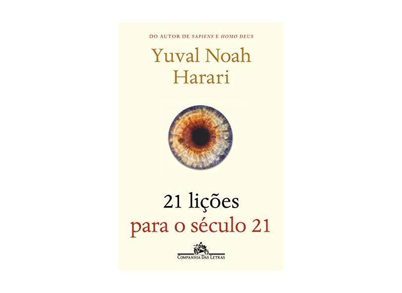 21 Lições Para O Século 21 - Harari, Yuval Noah - 9788535930917