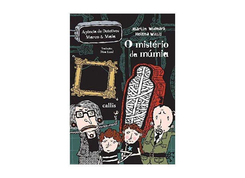 O Mistério da Múmia - Widmark, Martin - 9788574168272