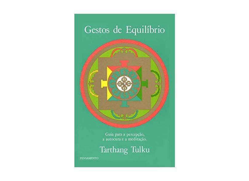Gestos de Equilibrio - Tulku, Tarthang - 9788531502736