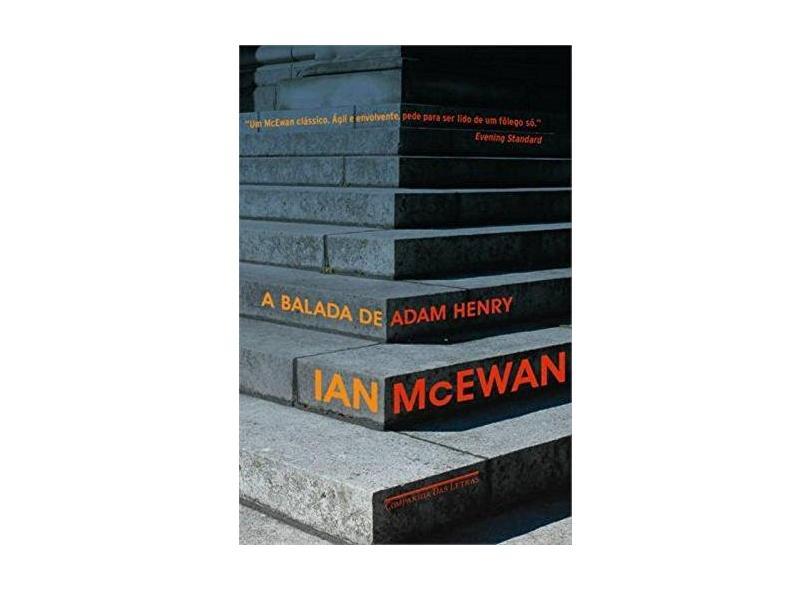 A Balada de Adam Henry - Mcewan, Ian - 9788535925135