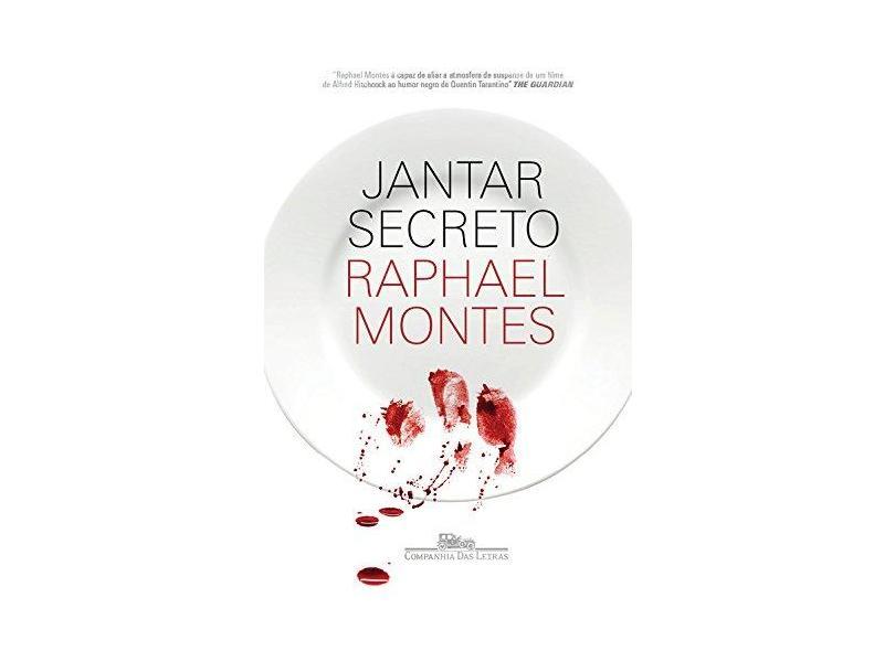 Jantar Secreto - Montes, Raphael; - 9788535928358