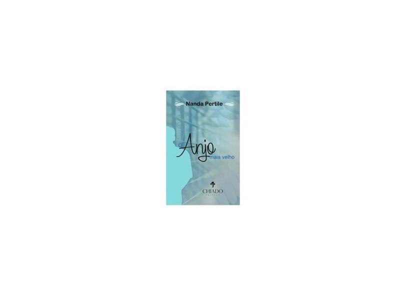 O Anjo Mais Velho - Pertile,nanda - 9789895183760
