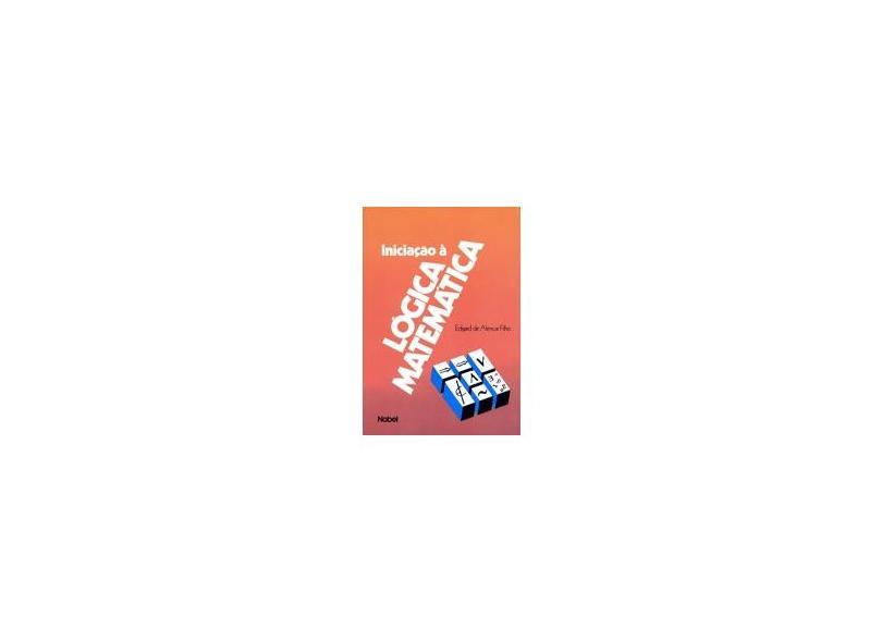Iniciação À Lógica Matemática - Alencar F, Edgard De - 9788521304036