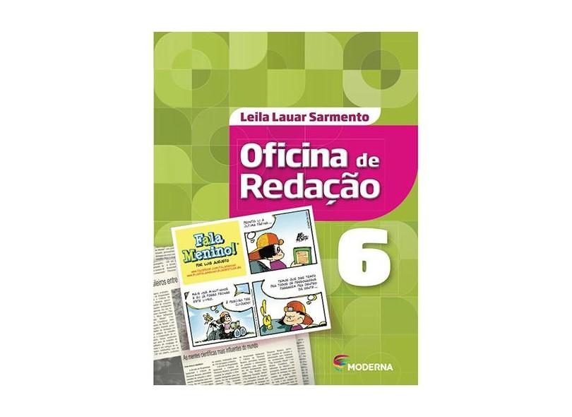 Oficina De Redação - 6º Ano - 5ª Ed. 2016 - Leila Lauar Sarmento; - 9788516102562