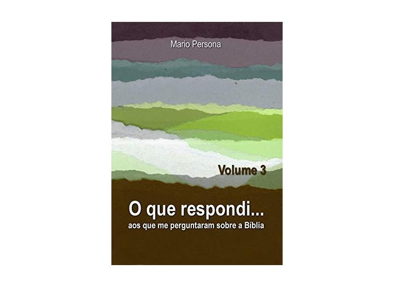O que Respondi - Volume 3 - Mario Persona - 9788545525158