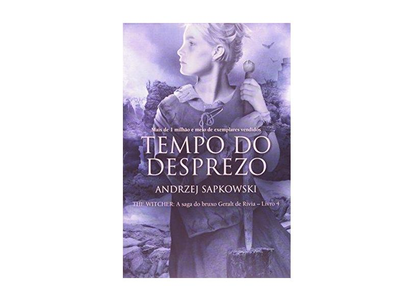Tempo do Desprezo - Andrzej Sapkowski - 9788578278427