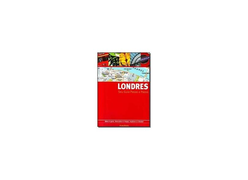 Londres - Seu Guia Passo a Passo - Publifolha - 9788574023205