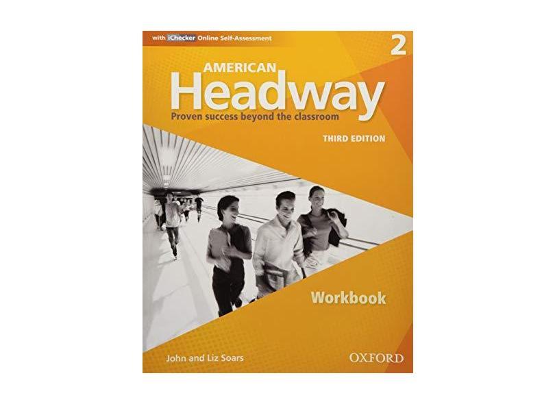 American Headway 2 - Workbook With Ichecker - John Soars; Liz Soars - 9780194725910