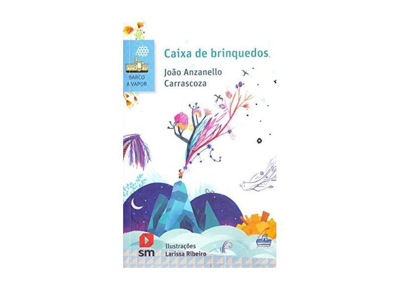 Caixa de Brinquedos - João Anzanello Carrascoza - 9788541816946